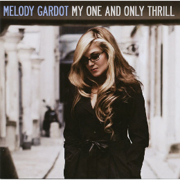 Melody Gardot My One And Only Thrill.jpg